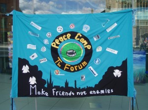 Peace Camp banner in front of Forum
